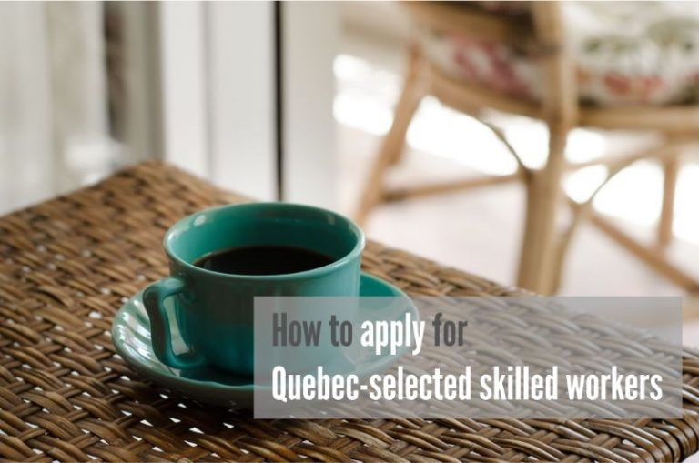 How to apply for Quebec-selected workers