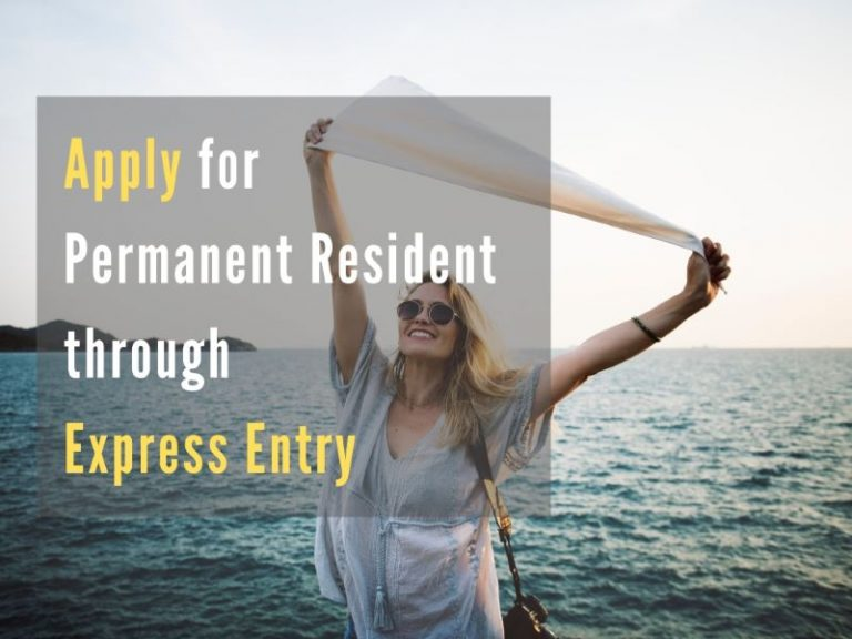 How to apply for Permanent Resident through Express Entry