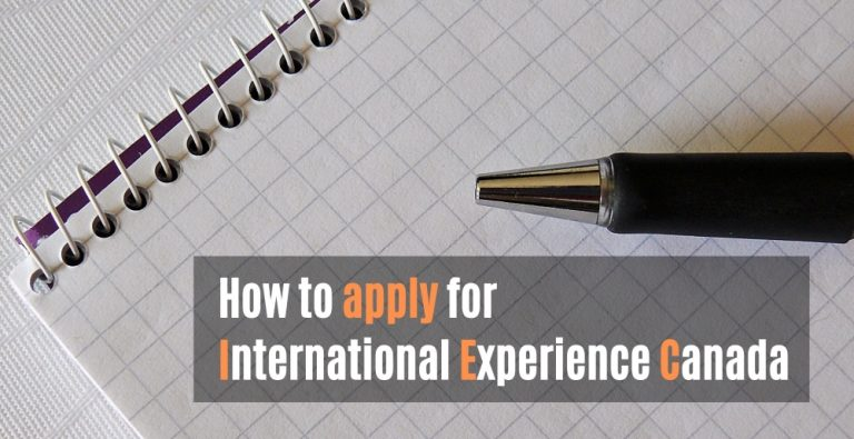 How to apply for International Experience Canada(IEC)