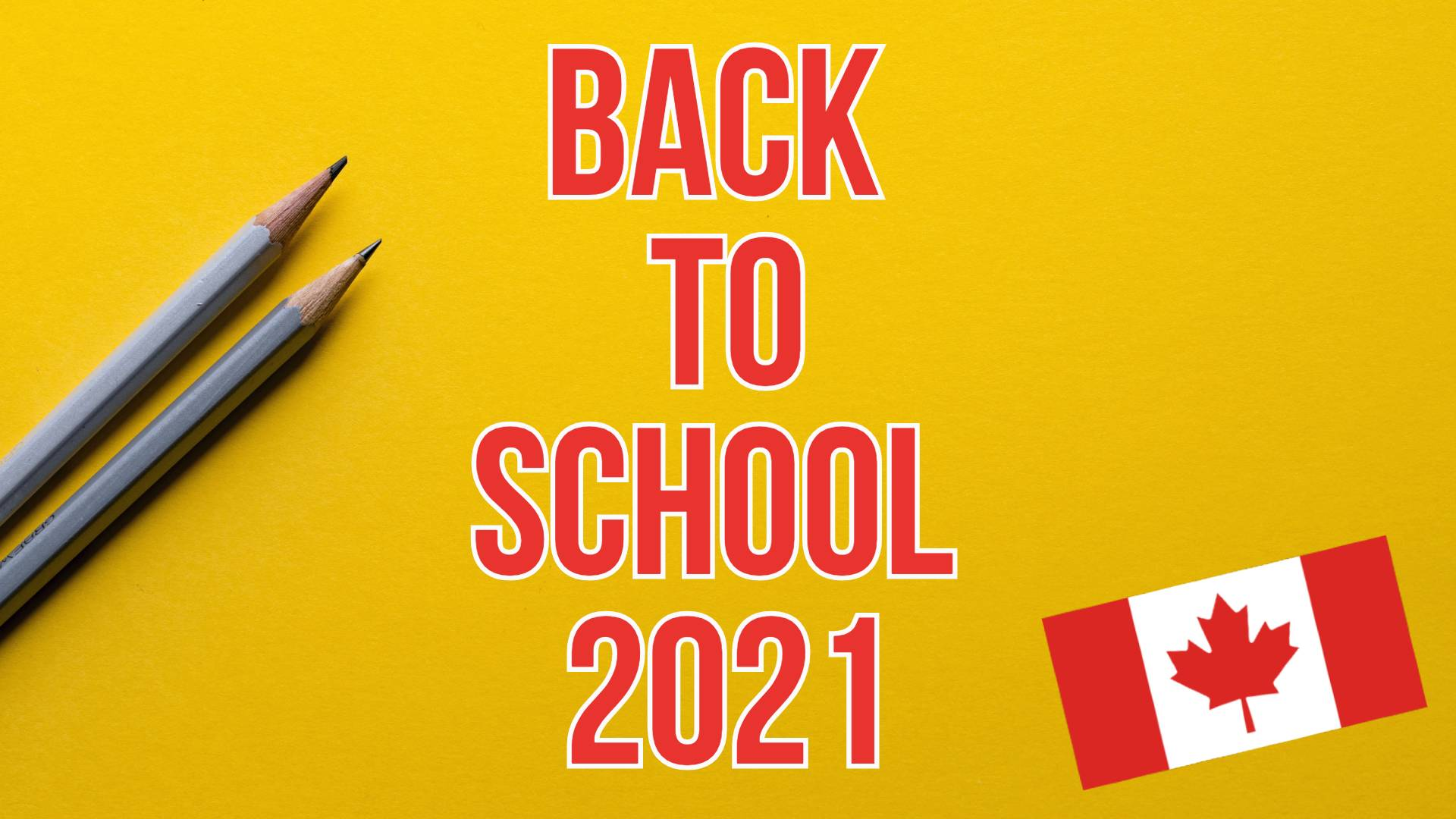 Back to school in Canada 2021