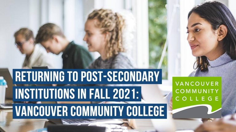 Returning to Post-Secondary Institutions in Fall 2021: Vancouver Community College
